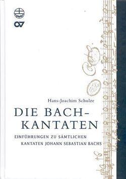 Die Bach-Kantaten von Schulze,  Hans J