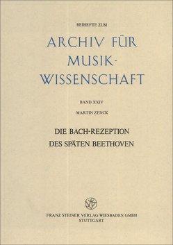 Die Bach-Rezeption des späten Beethoven von Zenck,  Martin