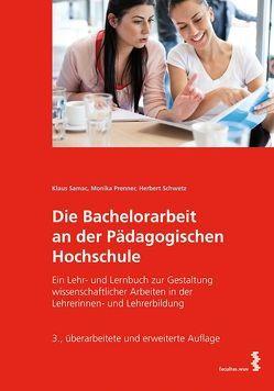 Die Bachelorarbeit an der Pädagogischen Hochschule von Prenner,  Monika, Samac,  Klaus, Schwetz,  Herbert