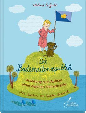 Die Bademattenrepublik von Buck,  Petra, Fredrich,  Volker, Wyatt,  Valerie
