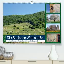 Die Badische Weinstraße von Hirschberg bis Handschuhsheim an der Bergstraße (Premium, hochwertiger DIN A2 Wandkalender 2020, Kunstdruck in Hochglanz) von Andersen,  Ilona