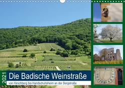 Die Badische Weinstraße von Hirschberg bis Handschuhsheim an der Bergstraße (Wandkalender 2021 DIN A3 quer) von Andersen,  Ilona