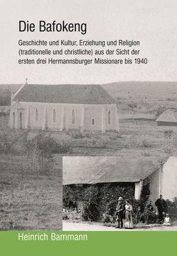 Die Bafokeng von Bammann,  Heinrich