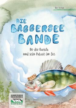Die Baggerseebande Teil 2 von Kälble,  Janine, Tietge Publishing, Tietge,  Ulf