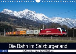 Die Bahn im SalzburgerlandAT-Version (Wandkalender 2020 DIN A4 quer) von Radner,  Martin
