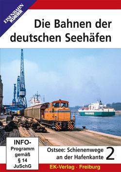 Die Bahnen der deutschen Seehäfen – 2