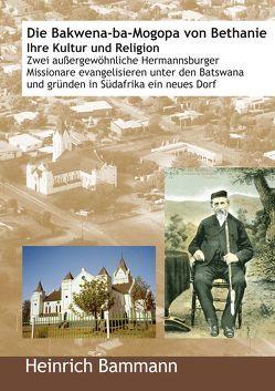 Die Bakwena von Bammann,  Heinrich