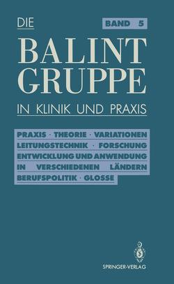 Die Balint-Gruppe in Klinik und Praxis von Körner,  Jürgen, Neubig,  Herbert, Rosin,  Ulrich