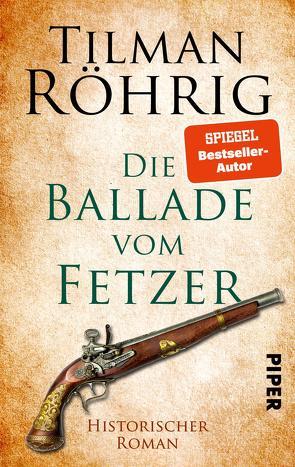 Die Ballade vom Fetzer von Röhrig,  Tilman