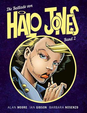 Die Ballade von Halo Jones von Gibson,  Ian, Moore,  Alan, Stahl,  Timothy