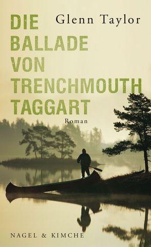 Die Ballade von Trenchmouth Taggart von Orth-Guttmann,  Renate, Taylor,  Glenn