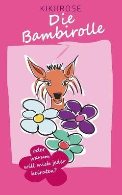Die Bambirolle von KikiiRose