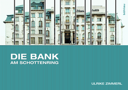 Die Bank am Schottenring von Zimmerl,  Ulrike