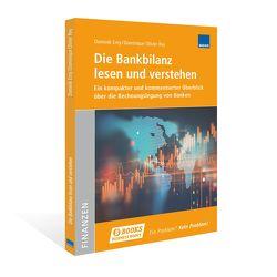 Die Bankbilanz lesen und verstehen von Erny,  Dominik, Rey,  Dominique Olivier