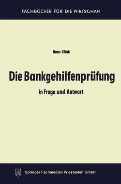 Die Bankgehilfenprüfung in Frage und Antwort von Klink,  Hans