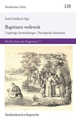 Die Baptisten weltweit von Geldbach,  Erich