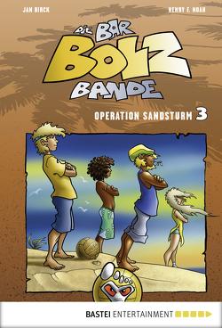 Die Bar-Bolz-Bande, Band 3 von Birck,  Jan, Noah,  Henry F.