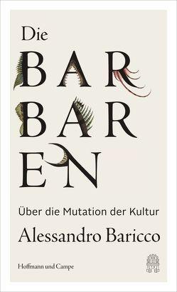 Die Barbaren von Baricco,  Alessandro, Kopetzki,  Annette