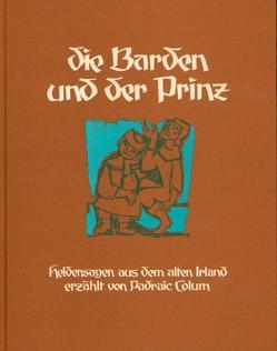 Die Barden und der Prinz von Colum,  Padraic, Roggenkamp,  Walther, Sandkühler,  Konrad