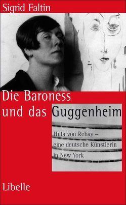 Die Baroness und das Guggenheim von Faltin,  Sigrid