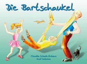 Die Bartschaukel von Schadt-Krämer,  Claudia, Sohnius,  Axel