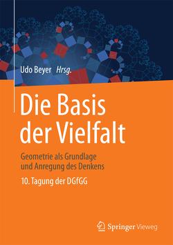 Die Basis der Vielfalt von Beyer,  Udo