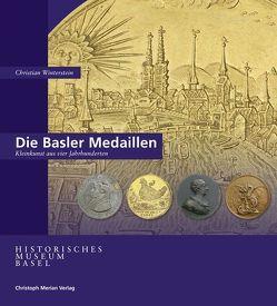 Die Basler Medaillen von Winterstein,  Christian
