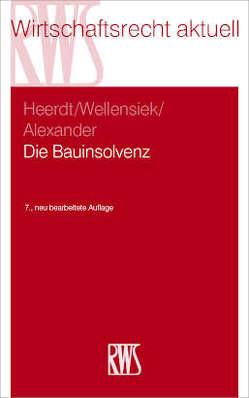 Die Bauinsolvenz von Alexander,  Katja, Heerdt,  Kathrin, Wellensiek,  Tobias
