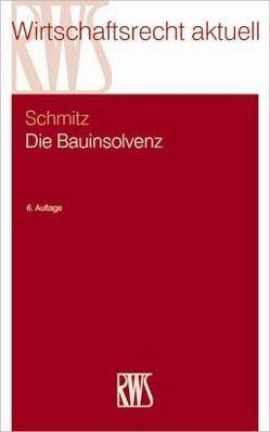 Die Bauinsolvenz von Schmitz,  Claus