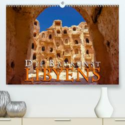 Die Baukunst Libyens (Premium, hochwertiger DIN A2 Wandkalender 2020, Kunstdruck in Hochglanz) von Dr. Günter Zöhrer,  ©