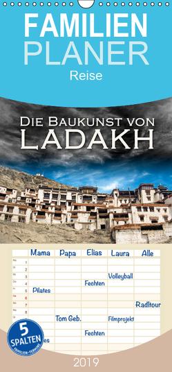 Die Baukunst von Ladakh – Familienplaner hoch (Wandkalender 2019 , 21 cm x 45 cm, hoch) von Dr. Günter Zöhrer,  ©
