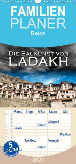 Die Baukunst von Ladakh – Familienplaner hoch (Wandkalender 2020 , 21 cm x 45 cm, hoch) von Dr. Günter Zöhrer,  ©