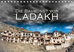 Die Baukunst von Ladakh (Tischkalender 2018 DIN A5 quer) von Dr. Günter Zöhrer,  ©