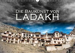Die Baukunst von Ladakh (Wandkalender 2018 DIN A3 quer) von Dr. Günter Zöhrer,  ©
