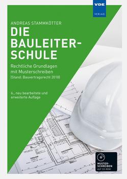 Die Bauleiterschule von Stammkötter,  Andreas