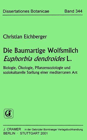 Die Baumartige Wolfsmilch Euphorbia dendroides L. von Eichberger,  Christian