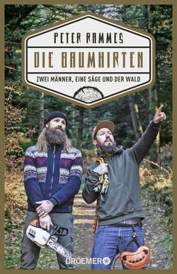 Die Baumhirten von Buchmüller,  Moritz, Rammes,  Peter