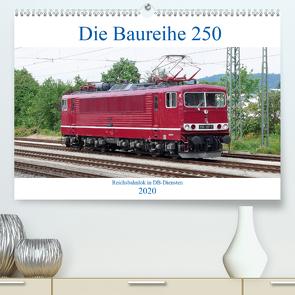 Die Baureihe 250 – Reichsbahnlok in DB-Diensten (Premium, hochwertiger DIN A2 Wandkalender 2020, Kunstdruck in Hochglanz) von Gerstner,  Wolfgang