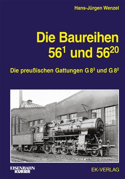 Die Baureihe 56.1 und 56.20-29 von Wenzel,  Hans-Jürgen