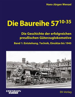 Die Baureihe 57.10-35 von Wenzel,  Hans-Jürgen