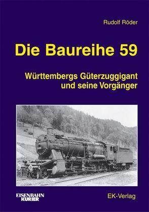 Die Baureihe 59 von Röder,  Rudolf