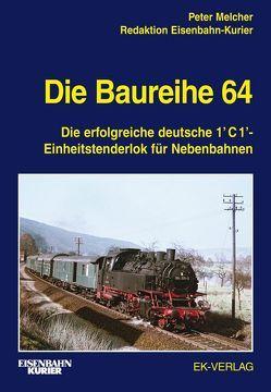 Die Baureihe 64 von Melcher,  Peter