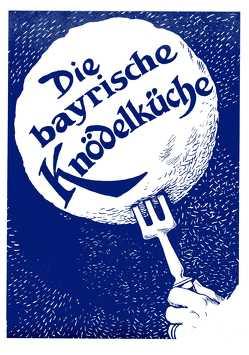 Die bayrische Knödelküche