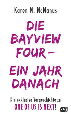 DIE BAYVIEW FOUR – EIN JAHR DANACH von McManus,  Karen M.