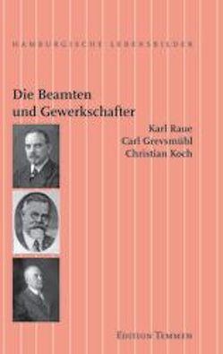 Die Beamten und Gewerkschafter von Schmidt,  Uwe, Stubbe-da Luz,  Helmut