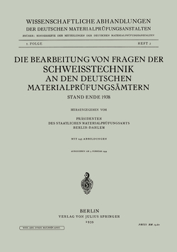 Die Bearbeitung von Fragen der Schweisstechnik an den Deutschen Materialprüfungsämtern