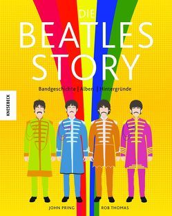 Die Beatles-Story von Pring,  John, Roth,  Claire, Thomas,  Rob