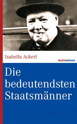 Die bedeutendsten Staatsmänner von Ackerl,  Isabella
