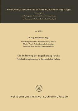 Die Bedeutung der Lagerhaltung für die Produktionsplanung in Industriebetrieben von Kaps,  Karl-Heinz