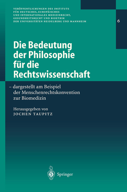 Die Bedeutung der Philosophie für die Rechtswissenschaft von Taupitz,  Jochen